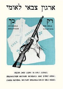 'The sole solution'. A 1935 poster by the Irgun group. Source: http://www.palestineposterproject.org/poster/the-sole-solution